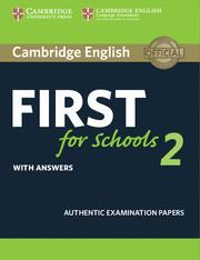 FIRST FCE FOR SCHOOLS 2 ST/BK W/ANSWERS