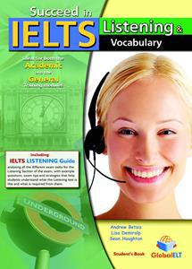 SUCCEED IN IELTS LISTENING & VOCABULARY ST/BK