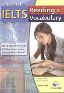 SUCCEED IN IELTS READING & VOCABULARY TCHR'S