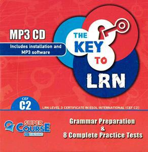 THE KEY TO LRN C2 (8 COMPLETE PRACTICE TESTS) MP3